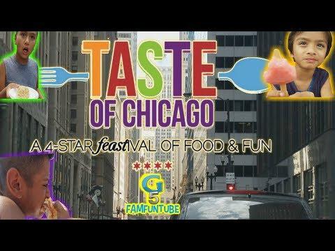 TASTE OF CHICAGO #G5FAMFUNTUBE #FAMILYYOUTUBERS