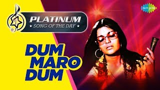 Platinum song of the day Dum Maro Dum दम मारो दम 08th April RJ Ruchi