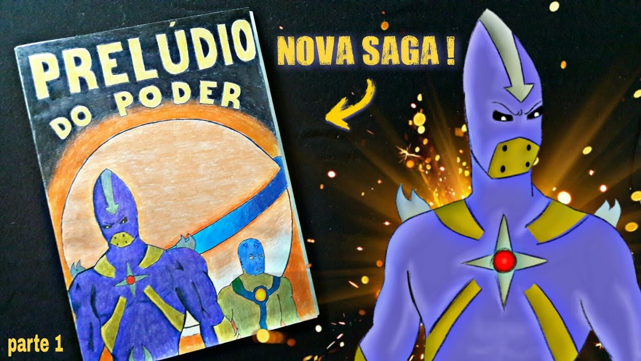 HQ Prelúdio do Poder (Saga cósmica) | Part.1