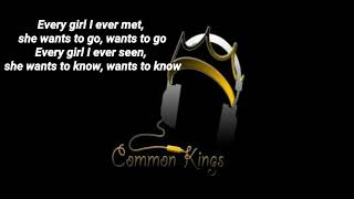 Common Kings- Take Her (official lyric video)