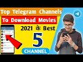 Telegram Channel To Download Movie In 2021|Top 5 Telegram Channel For Movie |Download movie telegram