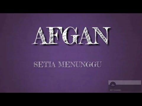 Afgan - Setia Menunggu | video lirik