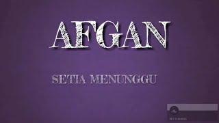 Download lagu Afgan Setia Menunggu video lyrics MP3