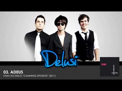 DELUSI - ADEUS