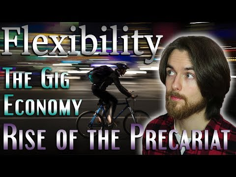 Flexibility Culture, The Gig Economy, And The Rise Of The Precariat