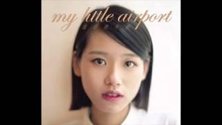 My Little Airport - 今晚講嘢夜唔夜