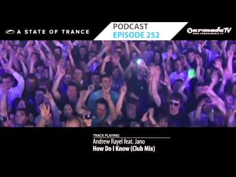 Armin Van Buuren's A State Of Trance Official Podcast Episode 252