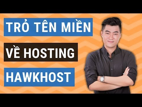 Cách trỏ tên miền về hosting Hawkhost dễ dàng
