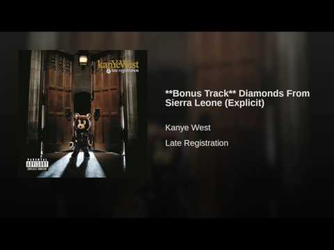 **Bonus Track** Diamonds From Sierra Leone Explicit