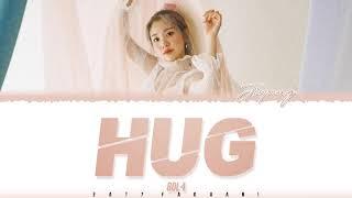 BOL4 - 'HUG' (품) Lyrics [Color Coded_Han_Rom_Eng]