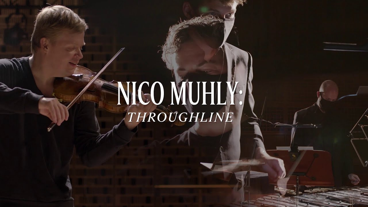 Nico Muhly: Throughline