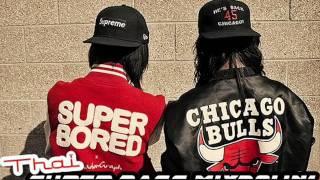 Thai - Super Bass MIXDOWN