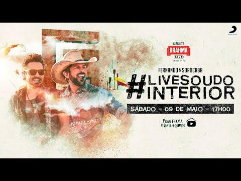 #LiveSouDoInterior - Fernando & Sorocaba   #FiqueEmCasa e Cante #Comigo