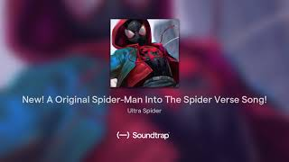 New! A Original Spider-Man Into The Spider Verse Song!