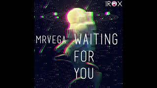 Mrvega - Waiting For You