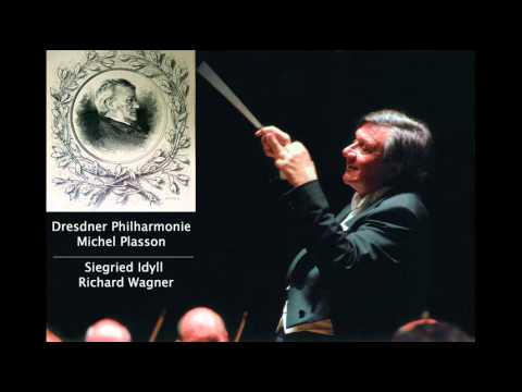 WAGNER - Siegried Idyll (Dresdner Philharmonie-Michel Plasson)
