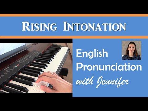 Rising Intonation - English Pronunciation with JenniferESL