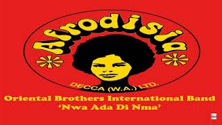 oriental-brothers-international-band-nwadi-di-ya-bu-eze-official-audio