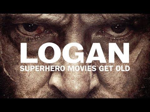 Logan: Superhero Movies Get Old