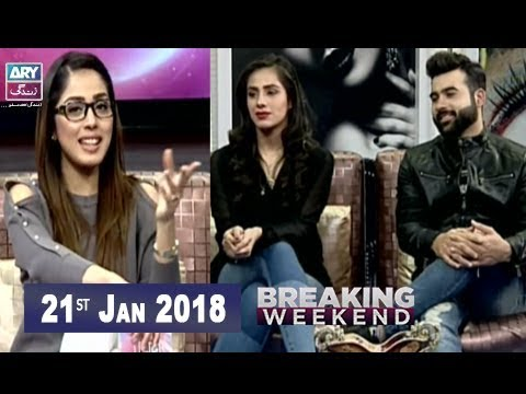 Breaking Weekend  - 21st January 2018 - Ary Zindagi