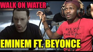 EMINEM - WALK ON WATER  (Ft. BEYONCE) | Mr Perfectionist!!! | REACTION