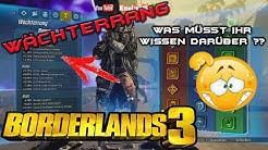 Borderlands 3 BL3 - Wächterrang, was müsst ihr wissen darüber [Deutsch] HD+
