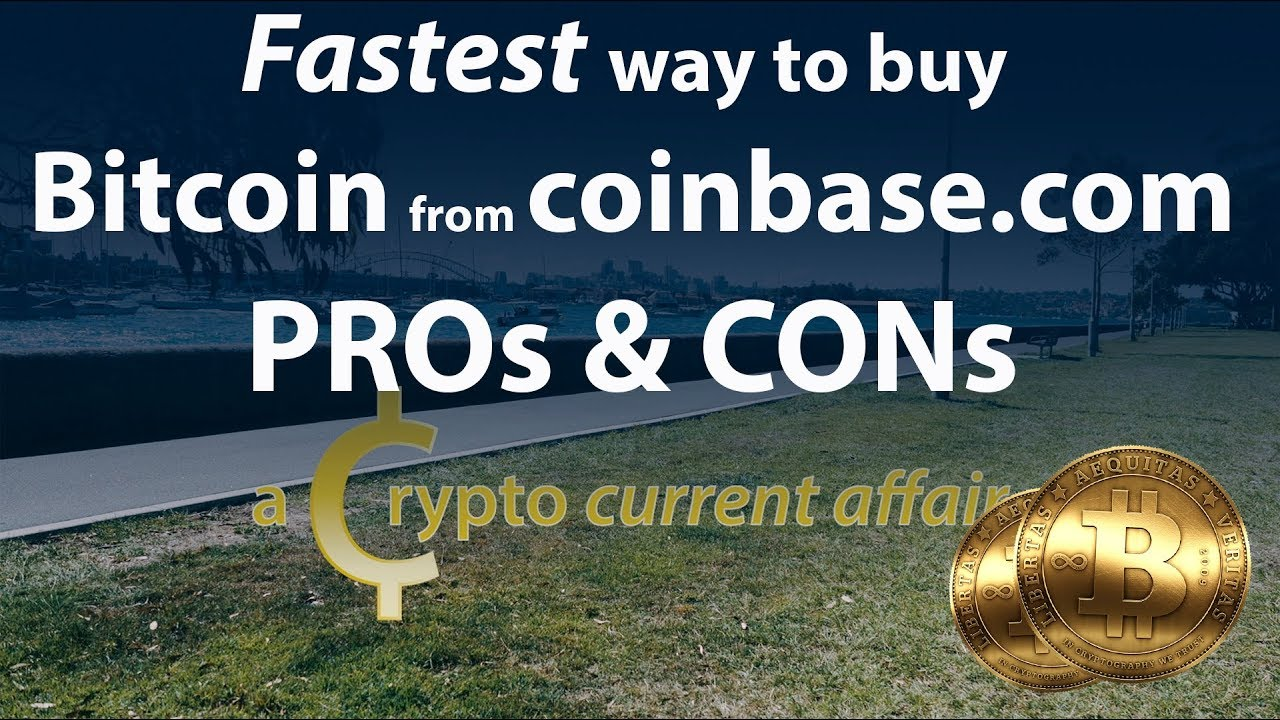 fastest way to buy bitcoin on coinbase