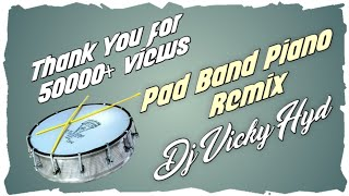 Pad Band Paino ( Gajjal Congo Pad Mix ) By Dj Vicky # Download Link In Description