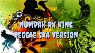 Numpak RX King [Reggae SKA Version]