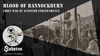Blood of Bannockburn - Sabaton History 002
