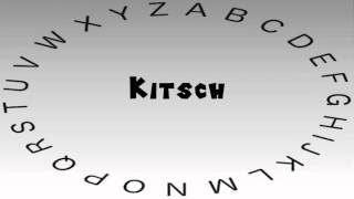 How to Say or Pronounce Kitsch