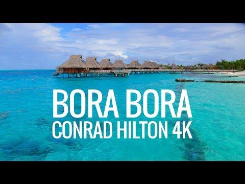 BORA BORA CONRAD HILTON RESORT TOUR IN 4K (ULTRA HD) streaming vf