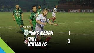 Download Video [Pekan 18] Cuplikan Pertandingan PSMS Medan vs Bali United FC, 28 Juli 2018 MP3 3GP MP4