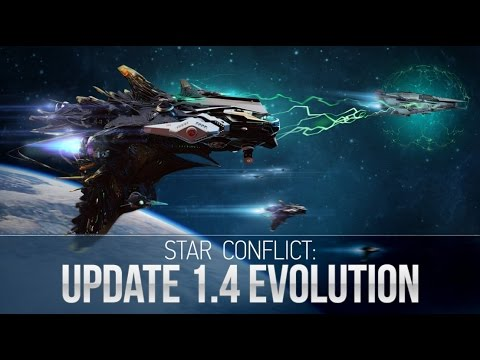 Star Conflict Lesson: Update 1.4 Evolution