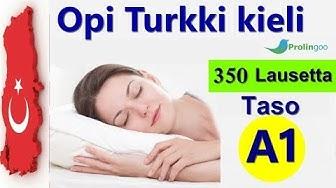 Opi Turkki kieli | 350 Lausekkeet Turkiksi ja Suomeksi