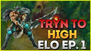 Introduction to Grasp Tryn - Tryn Only to High Elo #1 (League of Legends Patch 9.13)