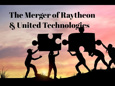 Merger of Raytheon and United Technologies
