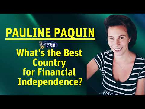 Pauline Paquin – What's the Best Country for Financial Independence?