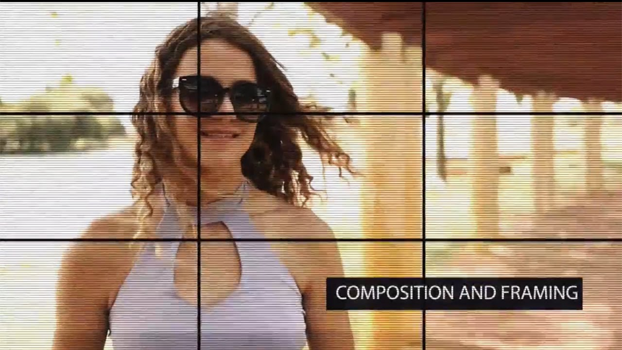 Quick, Basic Tips for Video Composition & Framing - YouTube