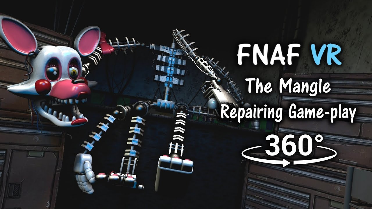 360°| Repairing The Mangle Game-play Animation [FNAF Help Wanted/SFM] (VR  Compatible)