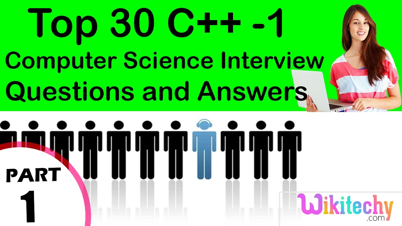 top c cse technical interview questions and answers top 30 c 1 cse technical interview questions and answers tutorial for fresher experienced