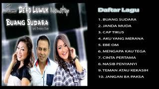 Download Lagu DERO LUWUK NONSTOP BUANG SUDARA [FULL ALBUM] mp3