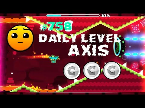 DAILY LEVEL #758 Geometry Dash 2.11 el nivel axis