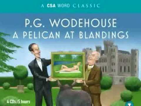 P.G. Wodehouse  book A PELICAN AT BLANDINGS