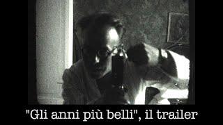 """Pippo Barzizza e il trailer di """"Gli anni più belli."""" Trenta minuti di musica ed emozioni."""
