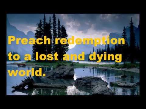 Preach the Word w/ lyrics