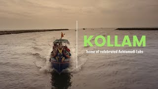 Kollam - home of celebrated Ashtamudi Lake