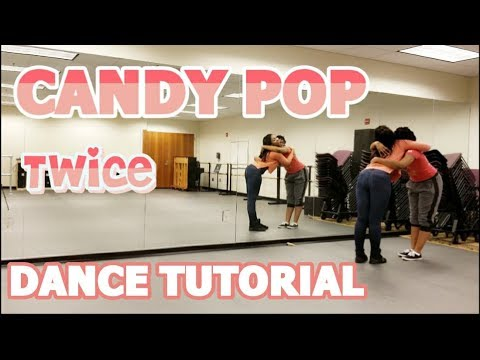 TWICE「Candy Pop」FULL DANCE TUTORIAL