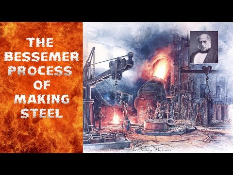 The Bessemer Process Of Manufacturing Steel