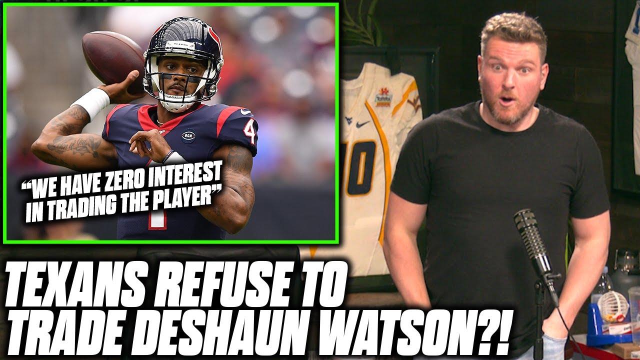 Download Pat McAfee Reacts To Texans Saying They Won't Trade Deshaun Watson